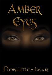 Amber Eyes