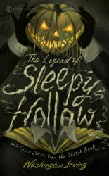 The Legend of Sleepy Hollow and Other Stories From the Sketch Book PDF