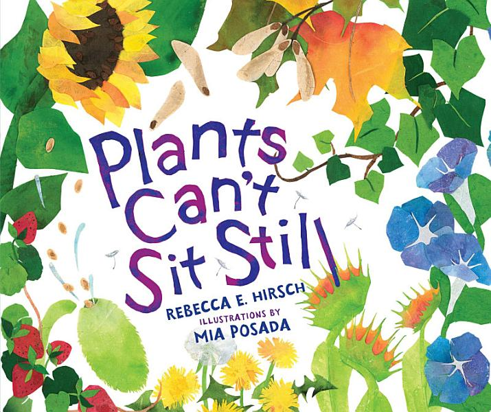 Download Plants Can t Sit Still Book