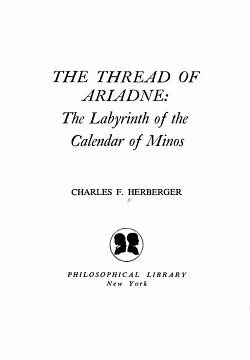 The Thread of Ariadne  the Labyrinth of the Calendar of Minos PDF