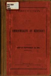 Constitution of the Commonwealth of Kentucky: Adopted September 28, 1891