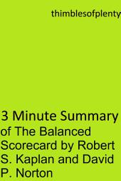 3 Minute Summary of The Balanced Scorecard by Robert S. Kaplan and David P. Norton: accelerated learning success financial freedom start-up startup speed reading wealth money