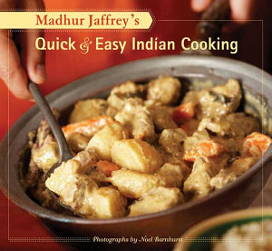 Madhur Jaffrey s Quick   Easy Indian Cooking Book