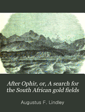 After Ophir, or, A search for the South African gold fields