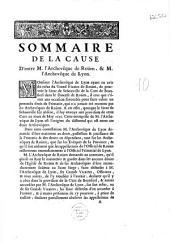 Sommaire de la cause d'entre M. l'archevêque de Roüen [en sa faveur] et M. l'archevêque de Lyon [Cl. de Saint George]