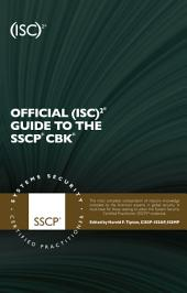 Official (ISC)2 Guide to the SSCP CBK, Second Edition: Edition 2