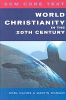 World Christianity in the 20th Century PDF