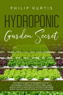 Hydroponic Garden Secret