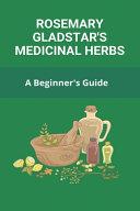 Rosemary Gladstar s Medicinal Herbs