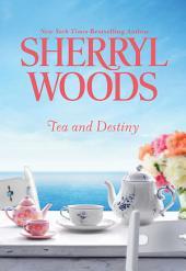 Tea and Destiny