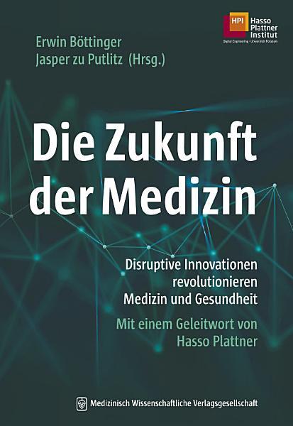 Die Zukunft der Medizin PDF