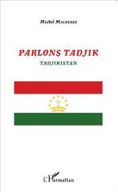 Parlons Tadjik: Tadjikistan