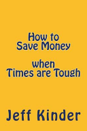 How to Save Money When Times Are Tough