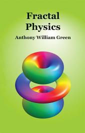 Fractal Physics