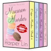The Patisserie Mysteries Box Set Volume I: Books 1-4