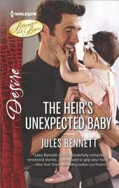 The Heir's Unexpected Baby: A passionate story of scandalous romance