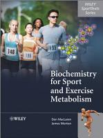 Biochemistry for Sport and Exercise Metabolism PDF