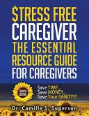 Stress Free Caregiver
