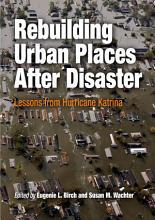 Rebuilding Urban Places After Disaster PDF
