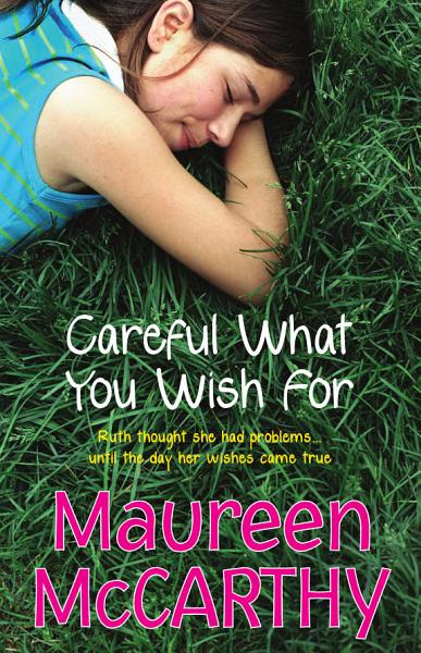 Download Careful what you wish for Book