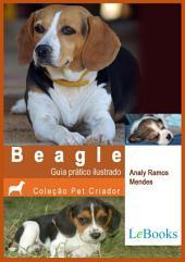 Beagle - Guia prático ilustrado