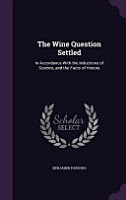 The Wine Question Settled PDF