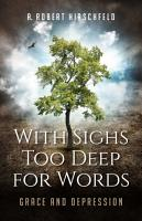 With Sighs Too Deep for Words PDF