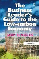 The Business Leader s Guide to the Low carbon Economy PDF