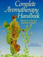 Complete Aromatherapy Handbook PDF