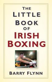Little Book of Irish Boxing