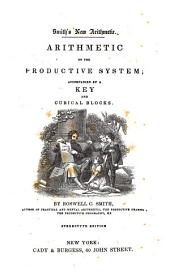 Arithmetic on the Productive System: Accompanied by a Key and Cubical Blocks, Book 3