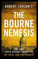 Robert Ludlum s  TM  The Bourne Nemesis Book