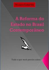 A Reforma Do Estado No Brasil ContemporÂneo