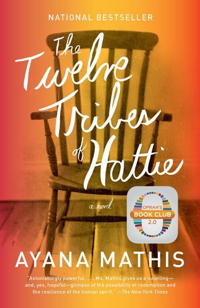 Download The Twelve Tribes of Hattie  Oprah s Book Club 2 0 Digital Edition  Book