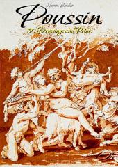 Poussin: 80 Drawings and Prints
