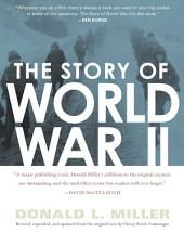 The Story of World War II: Revised, expanded, and updated from the original t