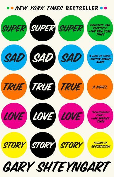 Download Super Sad True Love Story Book