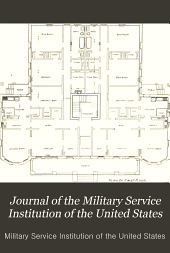 Journal of the Military Service Institution of the United States: Volumes 46-47