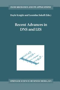 Recent Advances in DNS and LES PDF