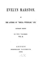 Evelyn Marston: In 2 Vols, Volume 2