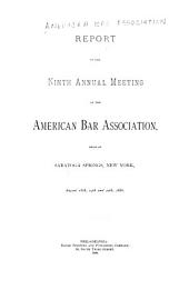 Report of the ... Annual Meeting of the American Bar Association: Volume 9