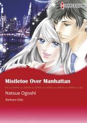 Mistletoe Over Manhattan: Harlequin Comics