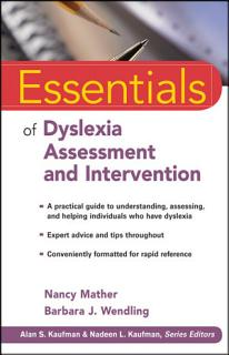 Essentials of Dyslexia Assessment and Intervention Book