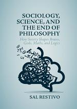 Sociology, Science, and the End of Philosophy