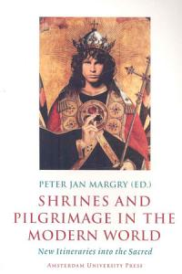 Shrines and Pilgrimage in the Modern World Book