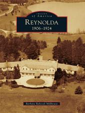 Reynolda: 1906-1924
