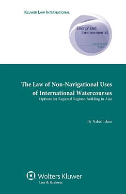 The Law of Non navigational Uses of International Watercourses PDF