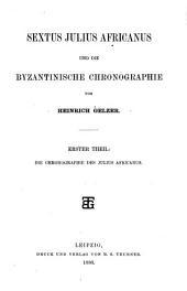 Sextus Julius Africanus und die byzantinische Chronographie: Band 1
