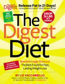 The Digest Diet: The Best Foods for Fast, Lasting Weight Loss by Liz Vaccariello