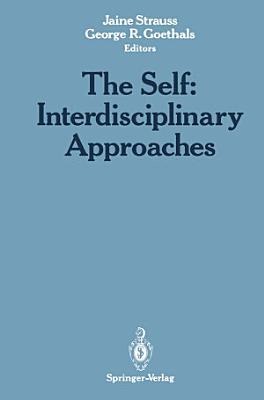 The Self  Interdisciplinary Approaches PDF
